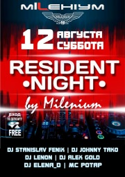 RESIDENT NIGHT by MILENIUM